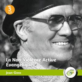 La Non-Violence Active Evangélique - Jean Goss