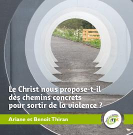 Le Christ nous propose-t-il des chemins concrets pour sortir de la violence ?