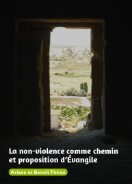 La non-violence comme chemin et proposition d'Evangile